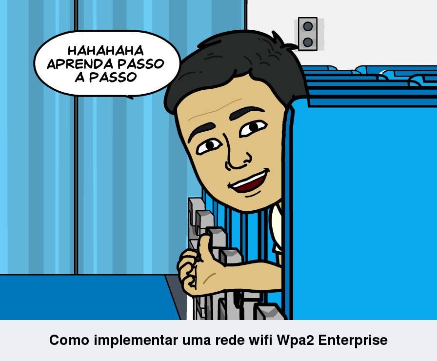 Como implementar uma rede wifi Wpa2 Enterprise
