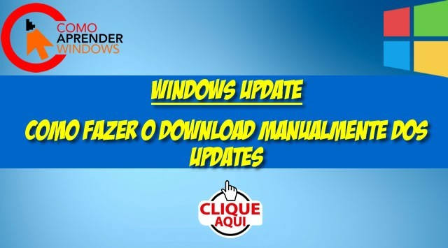 O que é o Windows Update e Como Fazer Download Manual do Windows Update