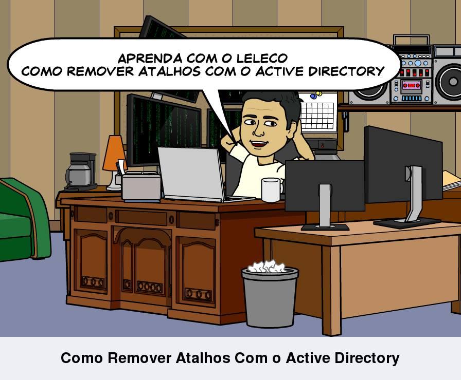 Como Remover Atalhos Com o Active Directory
