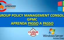 GPMC – Console de Gerenciamento de Diretiva de Grupo