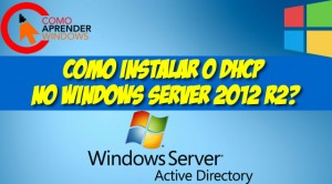 Dhcp no Windows Server 2012 R2
