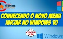 Conhecendo o Novo Menu Iniciar no Windows 10