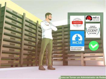 Como se Tornar um Administrador de Redes de Sucesso